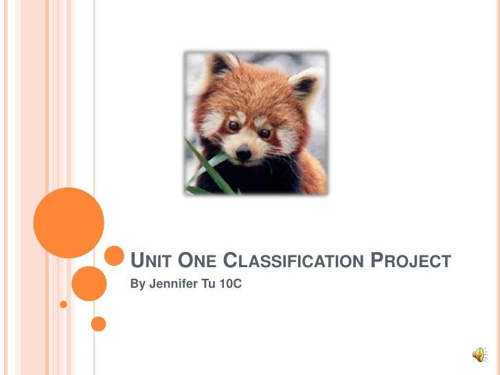 Unit One Classification Project<br />By Jennifer Tu 10C<br />