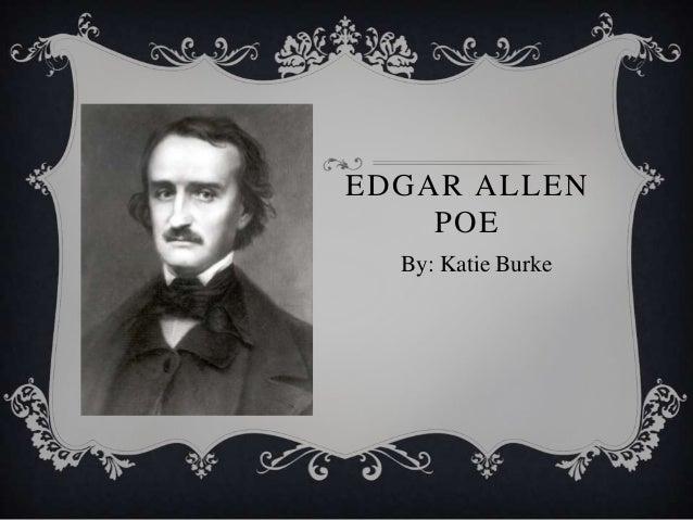 EDGAR ALLENPOEBy: Katie Burke
