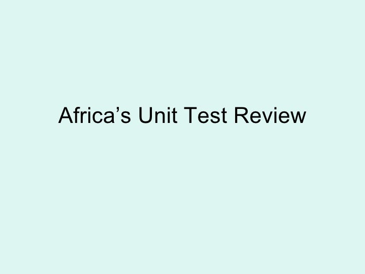 Africa's Unit Test Review