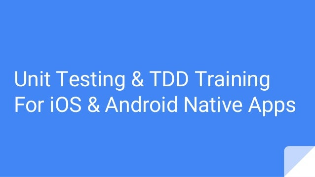 Unit Testing & TDD Training For iOS & Android Native Apps