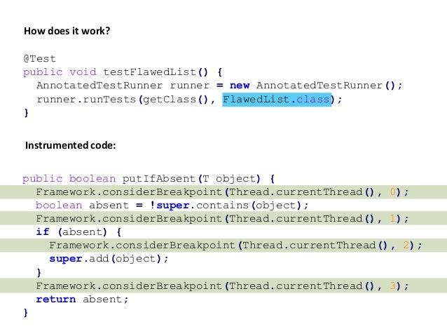 @Test public void testFlawedList() { AnnotatedTestRunner runner = new AnnotatedTestRunner(); runner.runTests(getClass(), F...