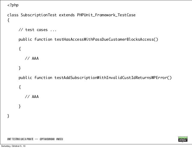 <?php class SubscriptionTest extends PHPUnit_Framework_TestCase { // test cases ... public function testHasAccessWithPassD...