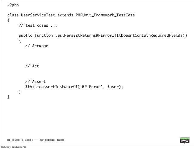 <?php class UserServiceTest extends PHPUnit_Framework_TestCase { // test cases ... public function testPersistReturnsWPErr...