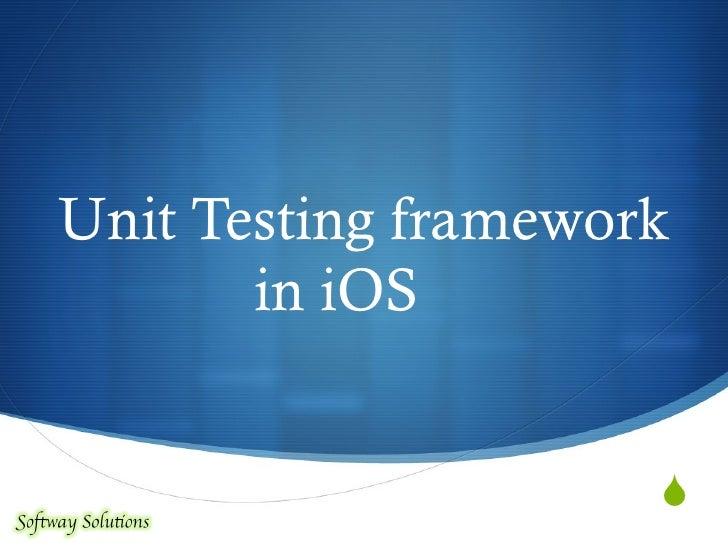 Unit Testing framework in iOS