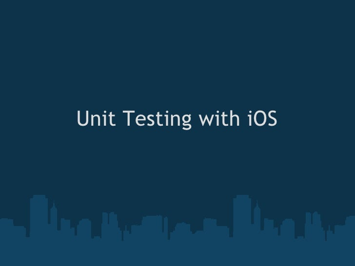 Unit Testing with iOS