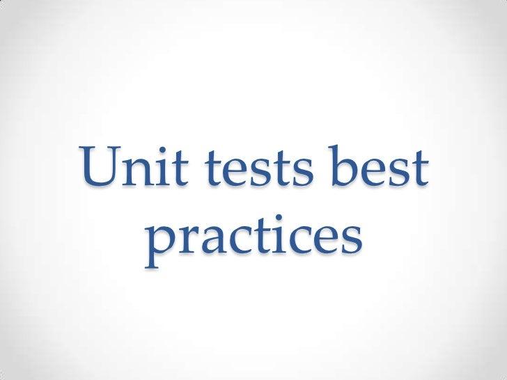 Unit tests best practices<br />