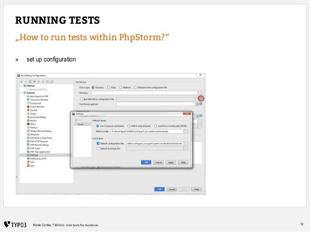 """12Nicole Cordes, T3DD16 - Unit tests for dummies RUNNING TESTS """"How to run tests within PhpStorm?"""" » set up configuration"""