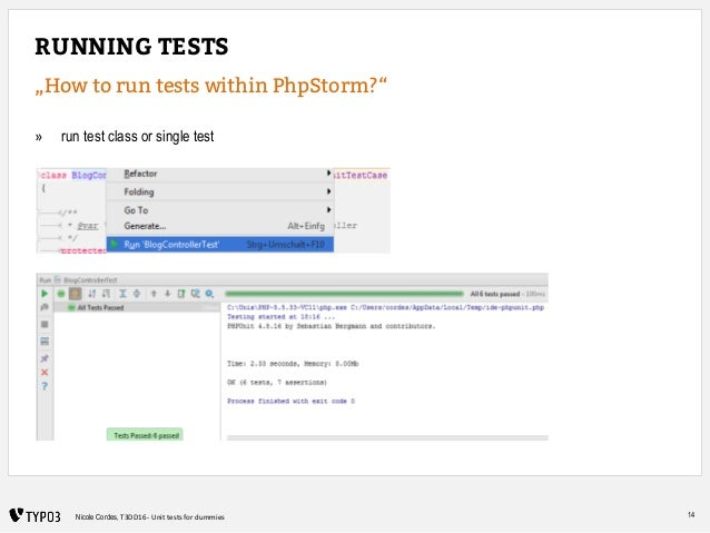 """14Nicole Cordes, T3DD16 - Unit tests for dummies RUNNING TESTS """"How to run tests within PhpStorm?"""" » run test class or sin..."""
