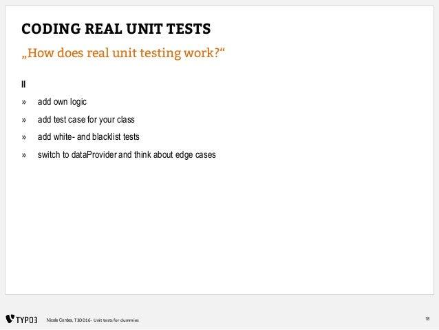 """18Nicole Cordes, T3DD16 - Unit tests for dummies CODING REAL UNIT TESTS """"How does real unit testing work?"""" II » add own lo..."""