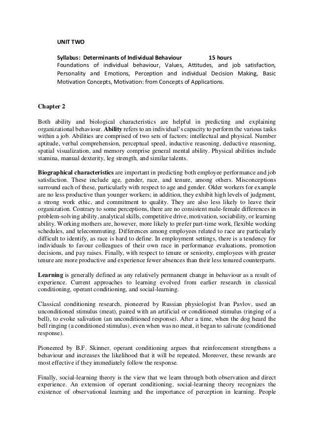 UNIT TWO Syllabus: Determinants of Individual Behaviour 15 hours Foundations of individual behaviour, Values, Attitudes, a...