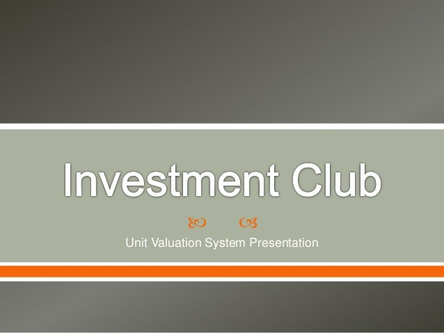   Unit Valuation System Presentation