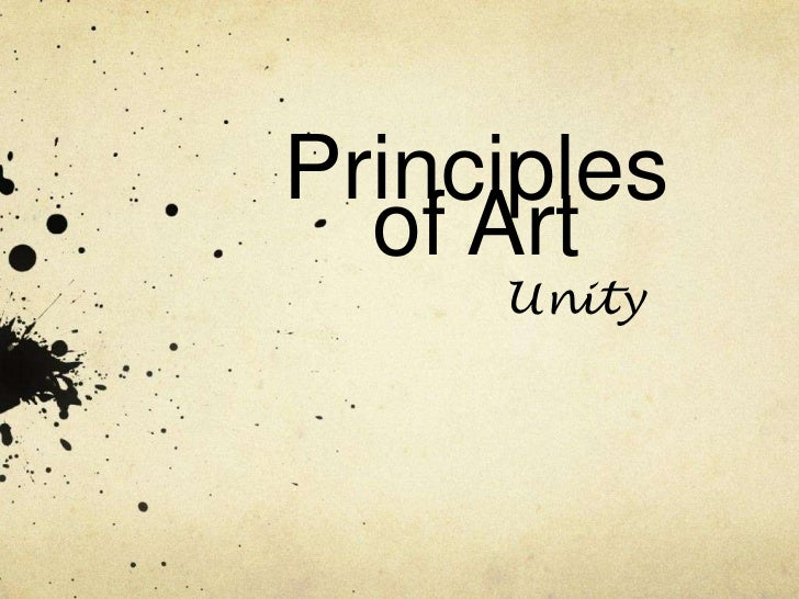 Principles Of Art Unity : Unity in art