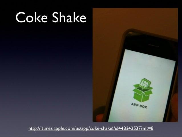 Coke Shake http://itunes.apple.com/us/app/coke-shake!/id448242537?mt=8