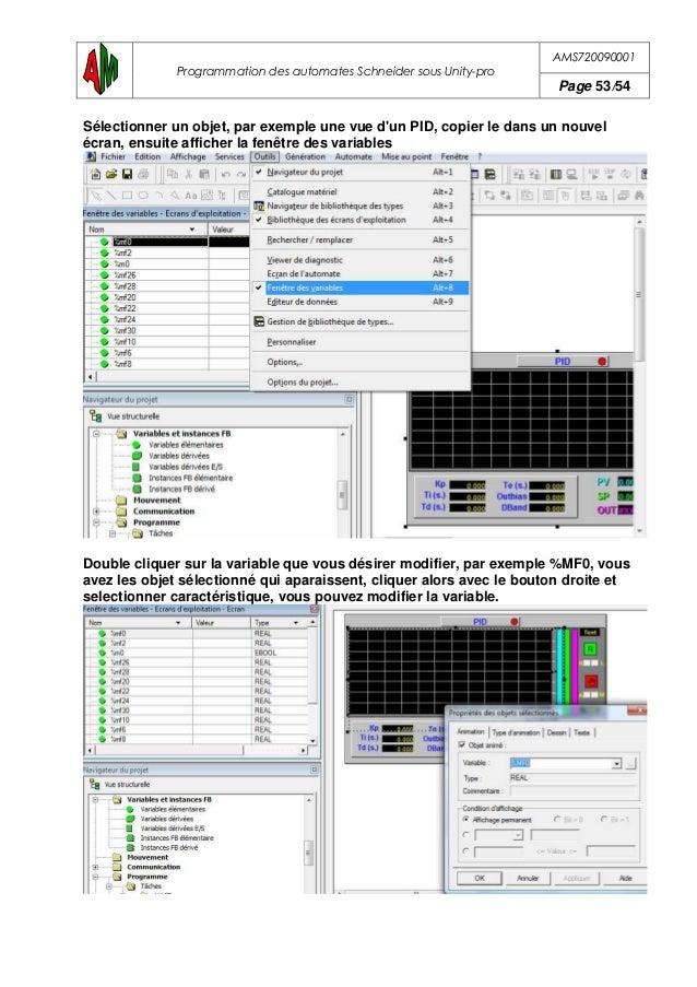AMS720090001 Programmation des automates Schneider sous Unity-pro Page 54/54 23.LES TABLES D'ANIMATIONS Voilà avec les écr...