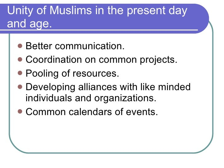 importance of unity of muslim ummah Significance of unity, causes of disunity and how to bring about unity.
