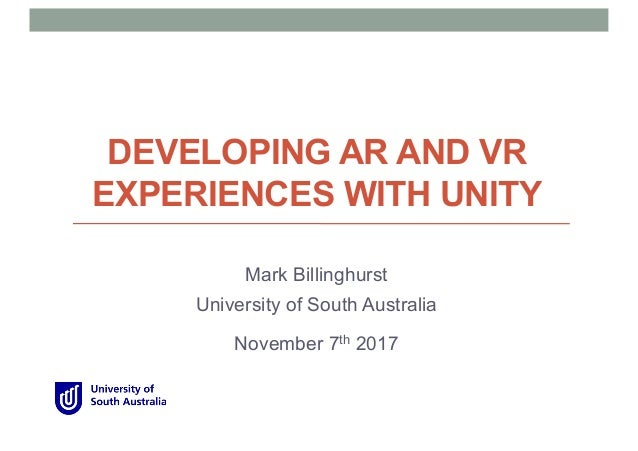 Developing AR and VR Experiences with Unity