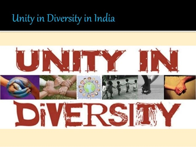 UNITY IN DIVERSITY IN INDIA Master of Computer Application(MCA) 1st year Noida Institute of Engineering and technology, Gr...