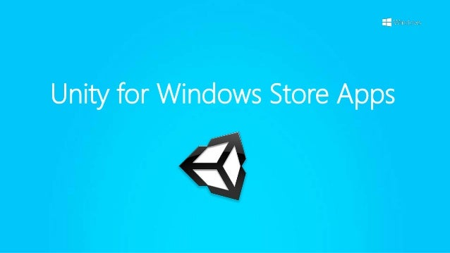 Unity for Windows Store Apps