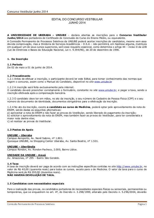 Concurso Vestibular Junho 2014 Comissão Permanente de Processos Seletivos Página 1 EDITAL DO CONCURSO VESTIBULAR JUNHO 201...