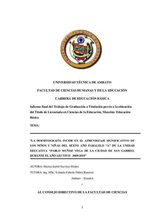 UNIVERSIDAD TÉCNICA DE AMBATO FACULTAD DE CIENCIAS HUMANAS Y DE LA EDUCACIÓN CARRERA DE EDUCACIÓN BÁSICA Informe final del...
