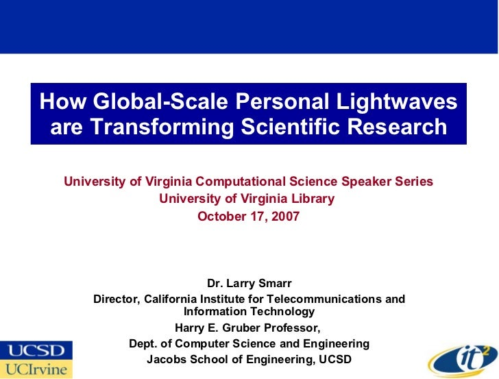 How Global-Scale Personal Lightwaves  are Transforming Scientific Research    University of Virginia Computational Science...