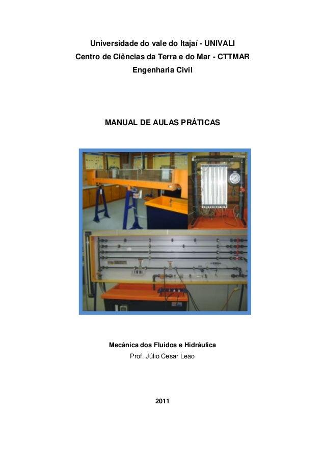 Universidade do vale do Itajaí - UNIVALICentro de Ciências da Terra e do Mar - CTTMAR               Engenharia Civil      ...