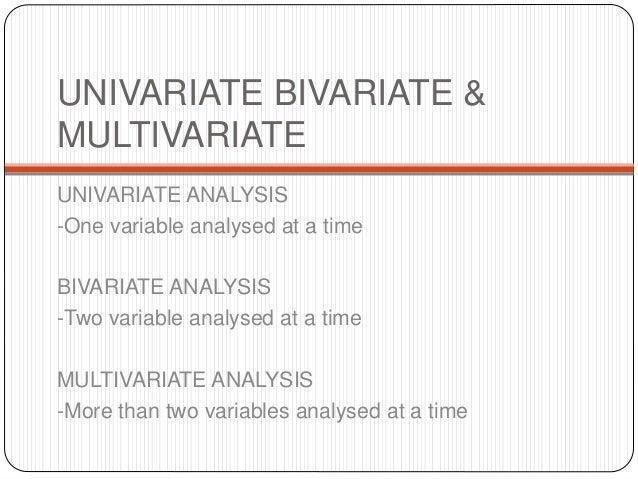 Univariate & bivariate analysis Slide 2