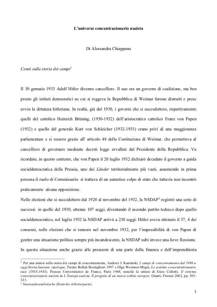 Luniverso concentrazionario nazista                                           Di Alessandra ChiappanoCenni sulla storia de...
