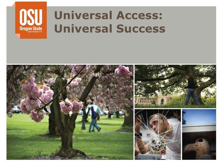 Universal Access: Universal Success<br />