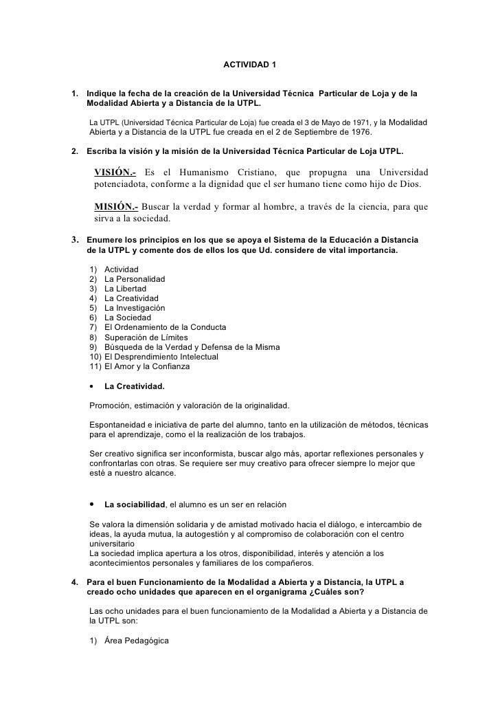ACTIVIDAD 1   1. Indique la fecha de la creación de la Universidad Técnica Particular de Loja y de la    Modalidad Abierta...