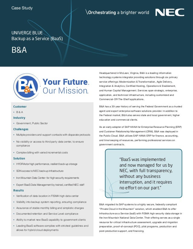 Case Study Headquartered in McLean, Virginia, B&A is a leading information technology systems integrator providing solutio...