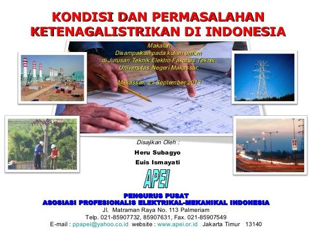 PENGURUS PUSATPENGURUS PUSAT ASOSIASI PROFESIONALIS ELEKTRIKAL-MEKANIKAL INDONESIAASOSIASI PROFESIONALIS ELEKTRIKAL-MEKANI...