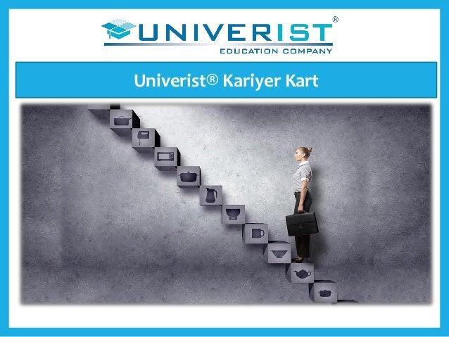 Univerist® Kariyer Kart