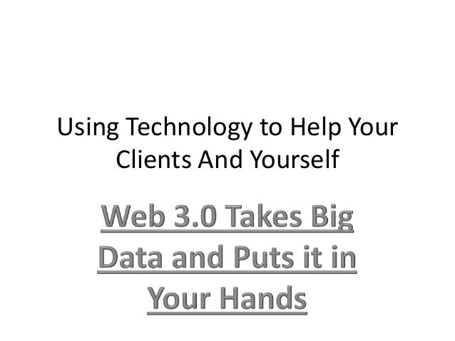 Using Technology to Help Your Clients And Yourself
