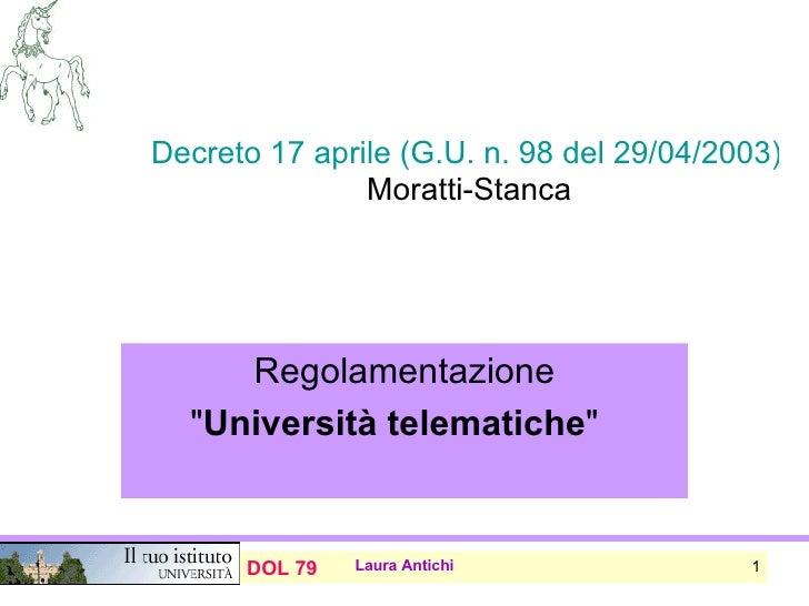 """Decreto 17 aprile (G.U. n. 98 del 29/04/2003)  Moratti-Stanca Regolamentazione """" Università telematiche """""""
