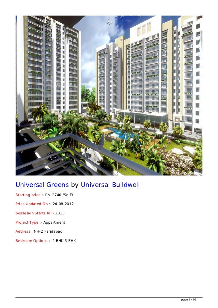 Universal Greens by Universal BuildwellStarting price :- Rs. 2740 /Sq.FtPrice Updated On :- 24-08-2012possesion Starts In ...