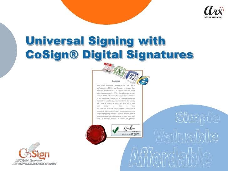 Universal Signing with CoSign® Digital Signatures