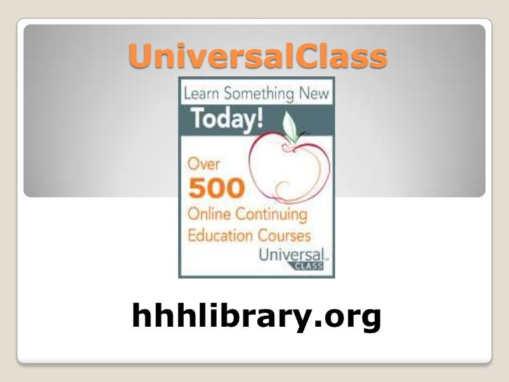 UniversalClass<br />hhhlibrary.org<br />