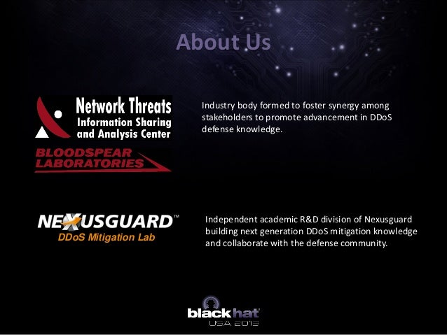 About Us DDoS Mitigation Lab Independent academic R&D division of Nexusguard building next generation DDoS mitigation know...