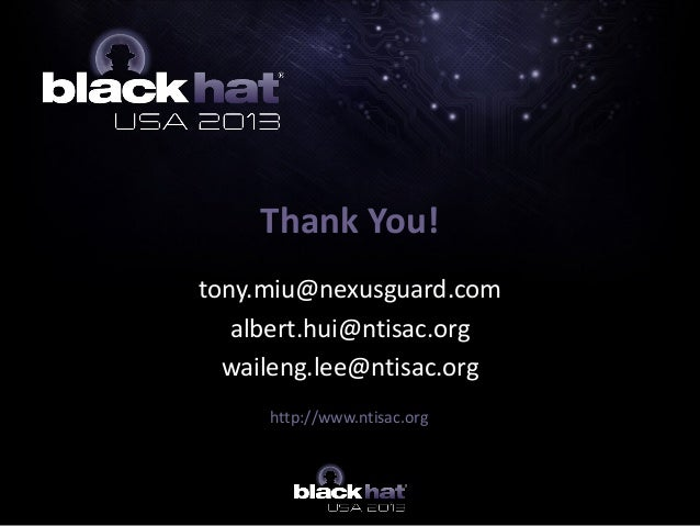 tony.miu@nexusguard.com albert.hui@ntisac.org waileng.lee@ntisac.org Thank You! http://www.ntisac.org