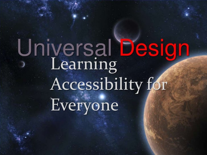 Universal Design    Learning  { Accessibility for    Everyone