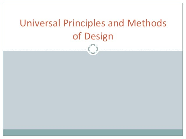 Universal Principles and Methods of Design