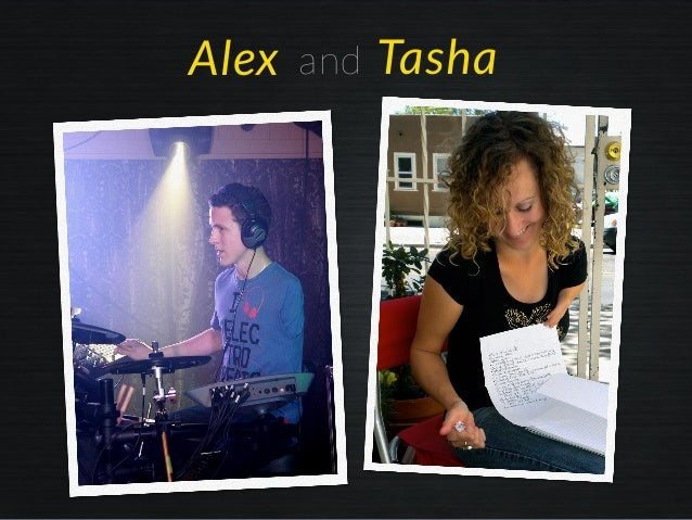 andAlex Tasha