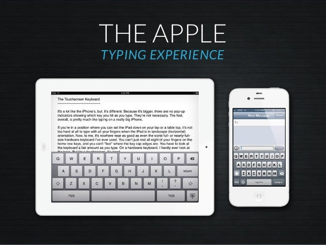 THE APPLE TYPING EXPERIENCE