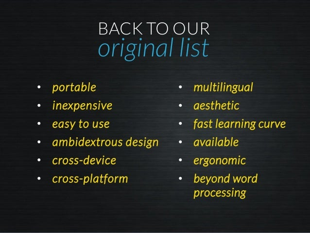 BACK TO OUR original list • portable • inexpensive • easy to use • ambidextrous design • cross-device • cross-platform • m...