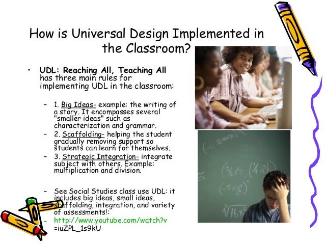 Universal Design Classroom Examples ~ Universal design implementation in education brenna