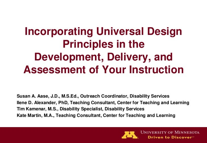Incorporating Universal Design          Principles in the     Development, Delivery, and   Assessment of Your InstructionS...