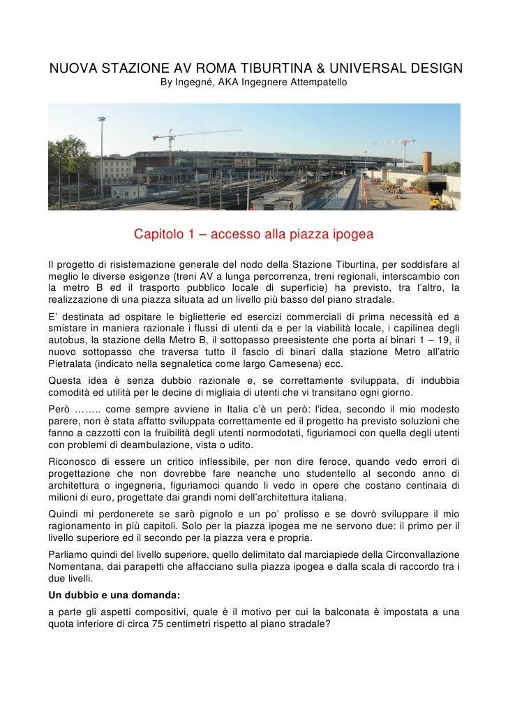 NUOVA STAZIONE AV ROMA TIBURTINA & UNIVERSAL DESIGN                          By Ingegné, AKA Ingegnere Attempatello       ...