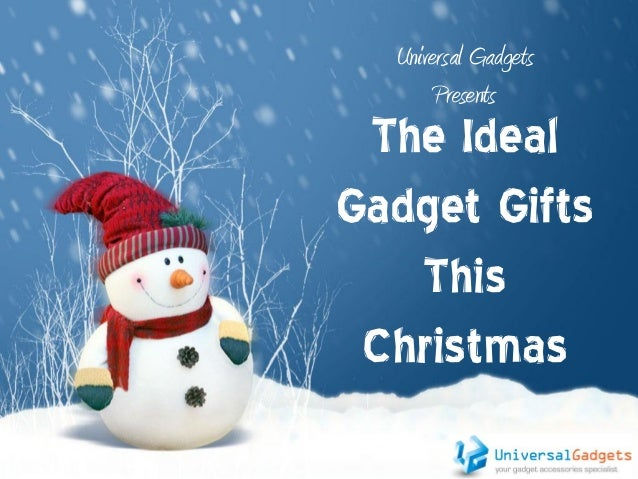 Ideal Gadget Gifts This Christmas
