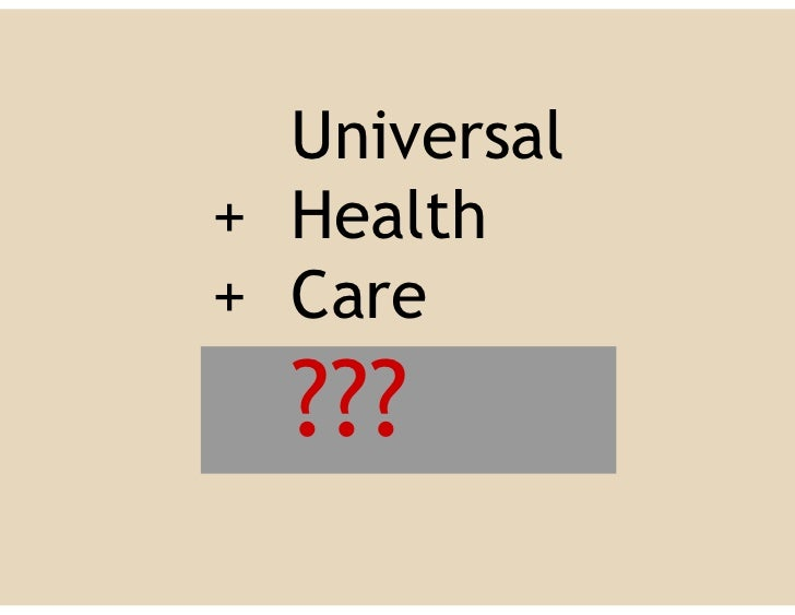 Universal Health Care Perceptions Values And Issues
